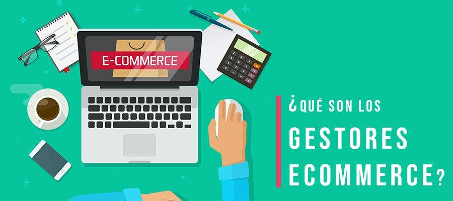 Gestores de eCommerce | MarTech Forum