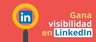 Ganar visibilidad en LinkedIn | MarTech Forum
