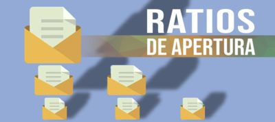 Ratios de apertura | MarTech Forum