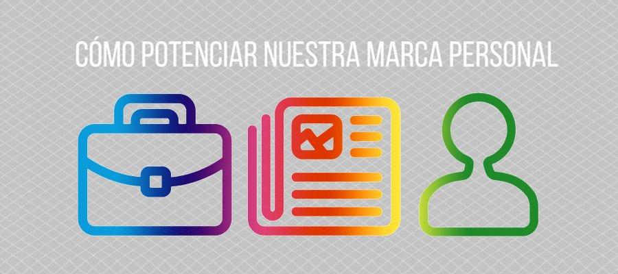 Cómo potenciar tu marca personal | MarTech Forum