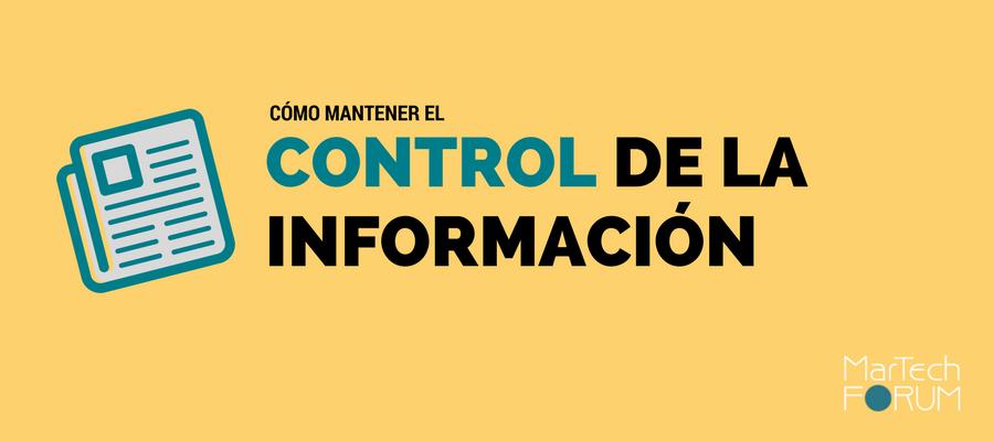 Herramientas para tener el control de la información si eres DIRCOM_MarTechFORUM