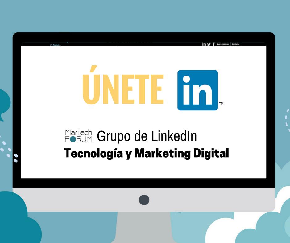 ÚNETE Grupo Linkedin FB MarTechFORUM