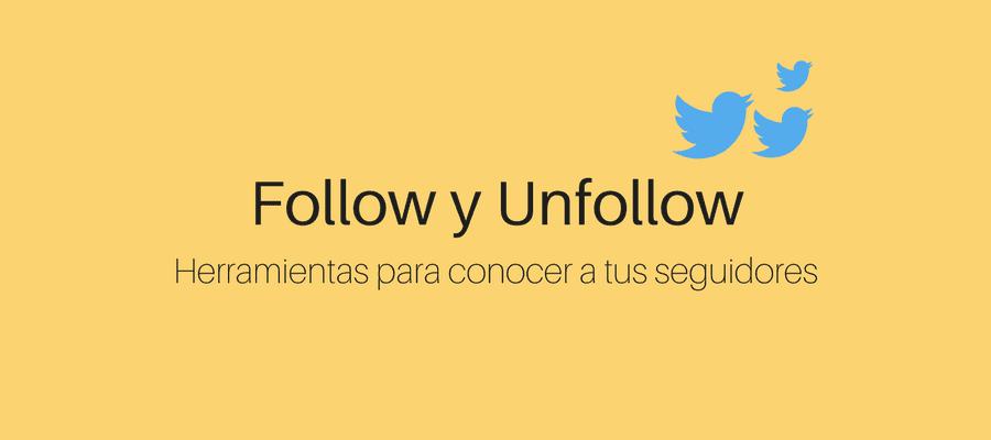 Follow y Unfollow: una mala práctica en redes sociales MarTech FORUM
