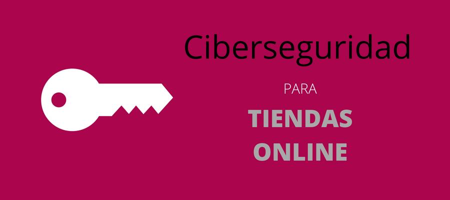 Ciberseguridad para eCommerce Nunsys MarTech FORUM