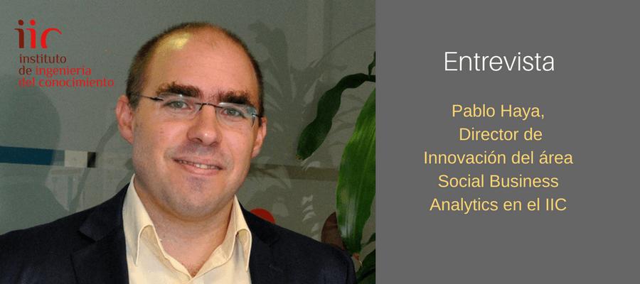 Pablo Haya, director de innovación del área Social Bussiness Analytics en el IIC MarTech FORUM
