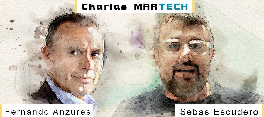 Charlas MarTech: Fernando Anzures y Sebas Escudero | MarTech Forum