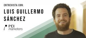 Entrevista Luis Guillermo Sánchez de Indi Marketers | MarTech Forum