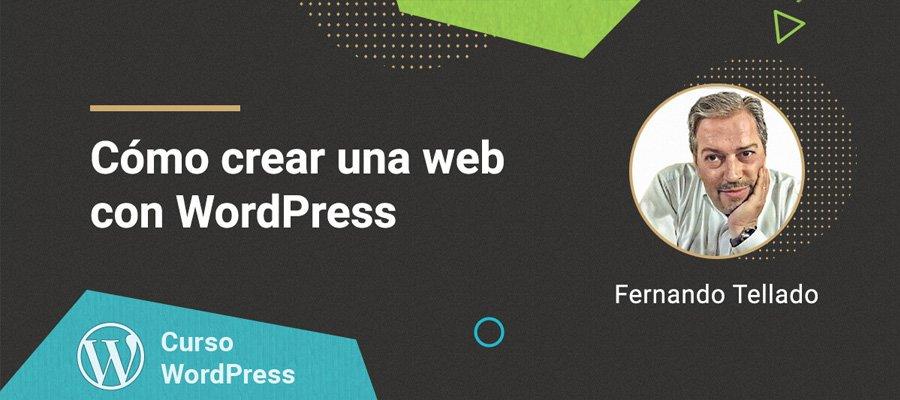 Curso cómo crear una web con WordPress | MarTech Forum